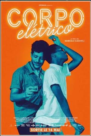 Cuerpo Electrico - Corpo Eletrico - PELICULA - Brasil - 2017