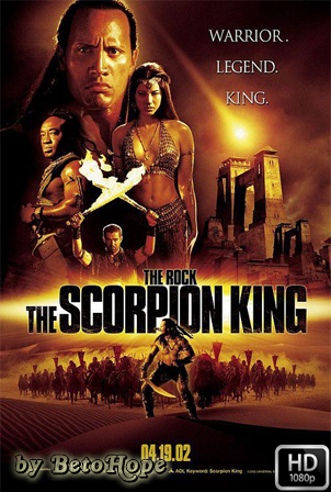 El Rey Escorpion [2002] [Latino-Ingles] HD 1080P  [Google Drive] GloboTV