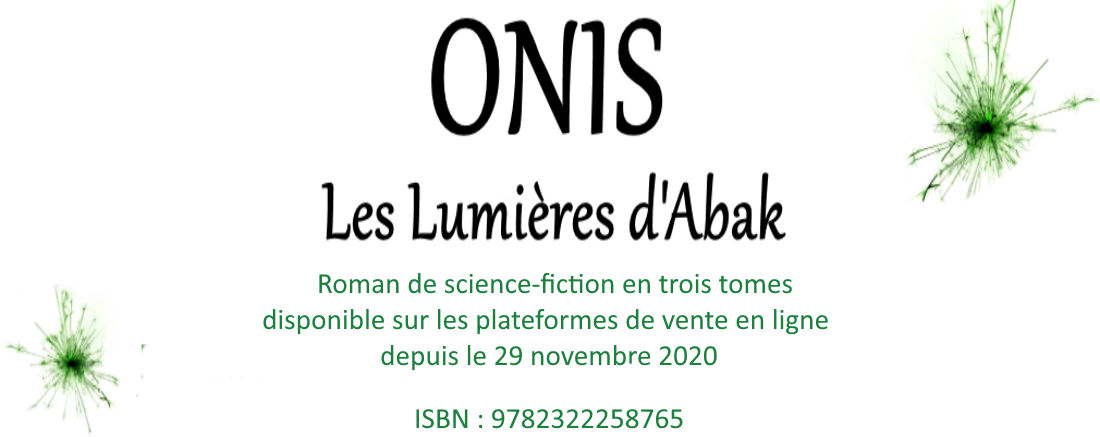 Onis, les Lumières d'Abak - Roman de science-fiction