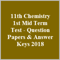 11th Chemistry 1st Mid Term Test - Question Papers & Answer