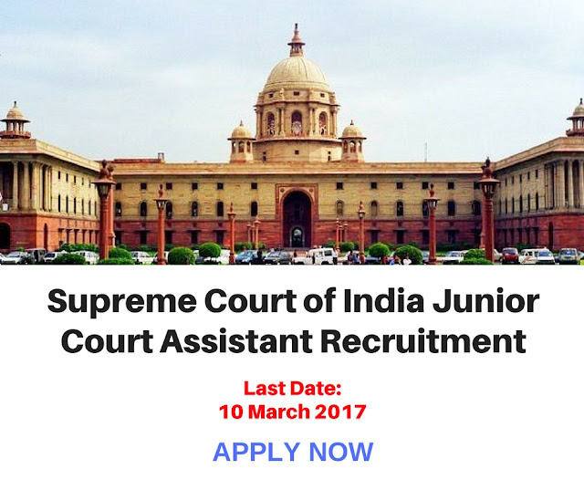 Supreme Court of India Junior Court Assistant Recruitment 2017