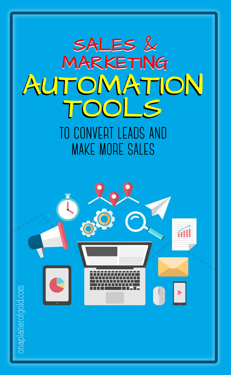 Sales and Marketing Automation Tools To Convert Leads and Retain Customers