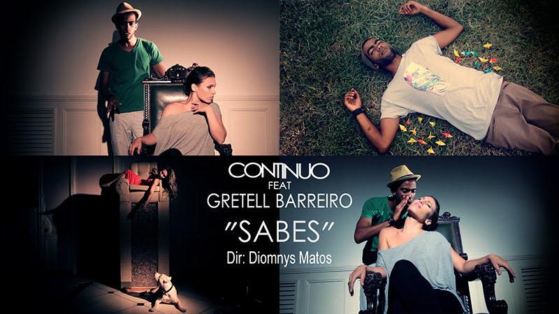 Continuo y Gretell Barreiro - ¨Sabes¨ - Videoclip - Dirección: Diomnys Matos. Portal del Vídeo Clip Cubano