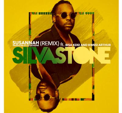 Silvastone ft. Bisa Kdei & Kwesi Arthur – Susannah (Remix)