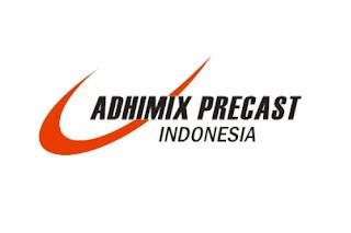 Lowongan Kerja Via Email PT. Adhimix Precast Indonesia Jakarta