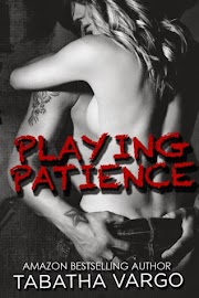 PLAYING PATIENCE // TABATHA VARGO.// #1 SAGA BLOW HOLE BOYS