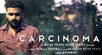 Carcinoma – New Tamil Short Film 2017