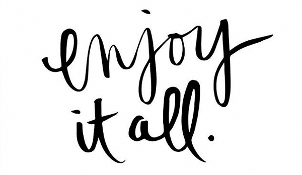 enjoy it all quote - freelancer