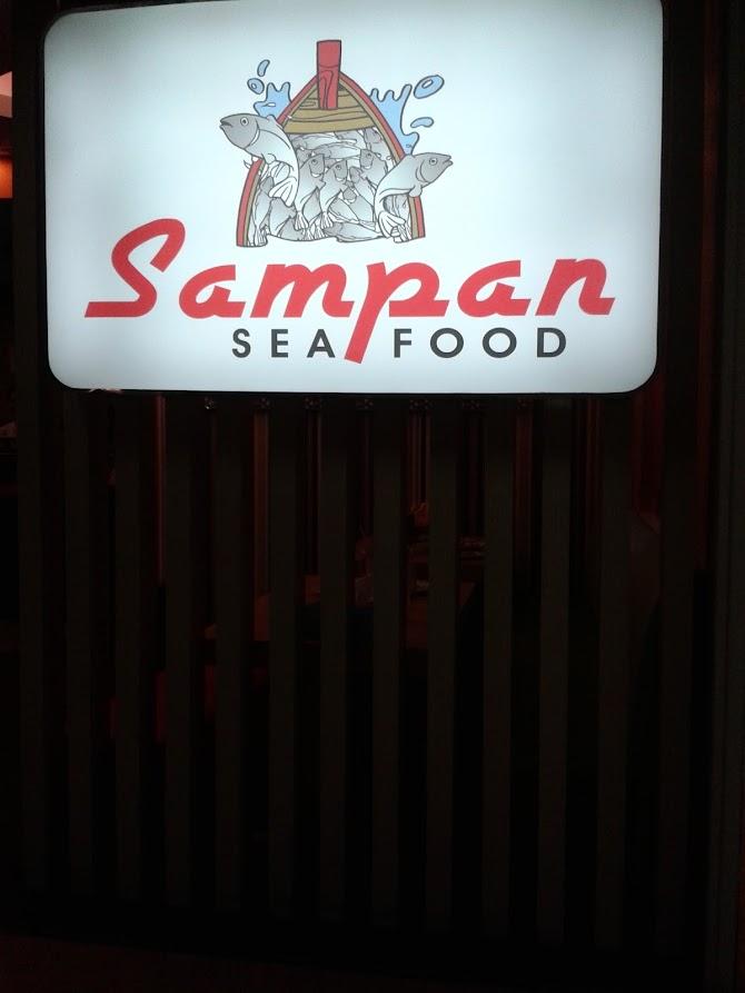 Mau Makan Sea Food, Di Sampan Sea Food Saja.