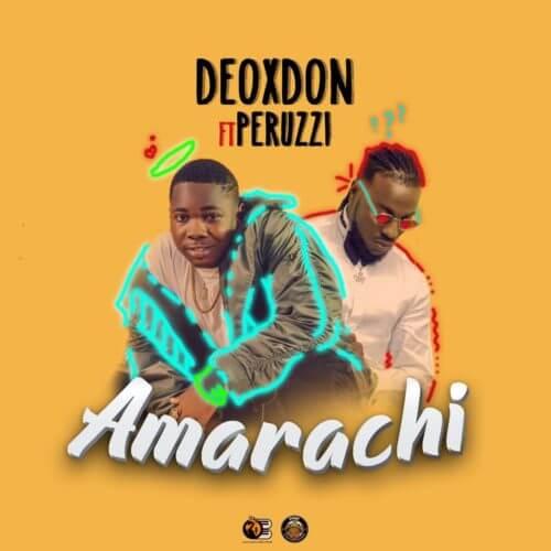 Download Audio | Deoxdon ft Peruzzi – Amarachi