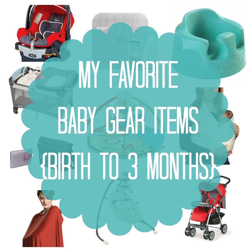 Ten June My Favorite Baby Gear Items Birth To Three Months