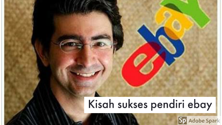 Kisah Pengusaha Sukses Pierre Omidyar Sang Pendiri Ebay