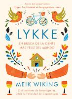 Lykke en Busca de la Gente Más Feliz del Mundo de Meik Wiking, no ficción, auto ayuda, estilo de vida, higgle, lista de lectura