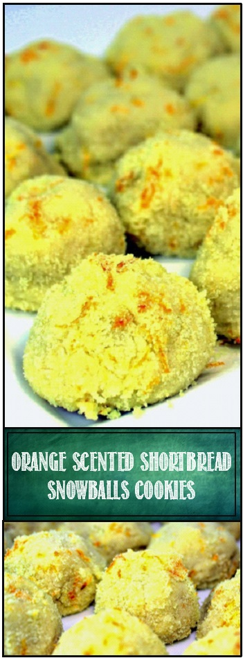 52 Ways to Cook: Orange Scented Shortbread SnowBalls - 52 ...