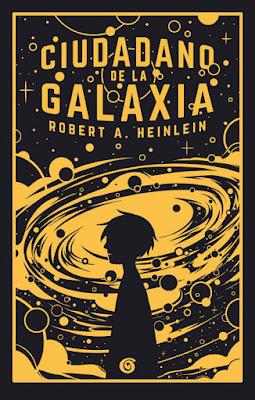 CIUDADANO DE LA GALAXIA. Robert A. Heinlein (Sin Límites - 25 Octubre 2017) NOVELA JUVENIL CIENCIA FICCION portada libro