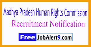 MPHRC Madhya Pradesh HumRights Commission Recruitment Notification 2017 Last Date 20-07-2017