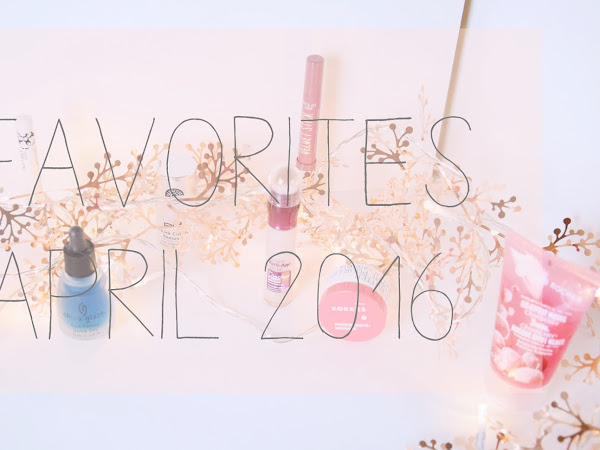 Favorites // April 2016
