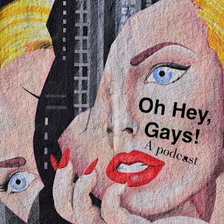 Oh Hey, Gays!