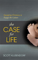 Top 5 Recommended Books for Ethics and Politics- The Case for Life by Scott Klusendorf