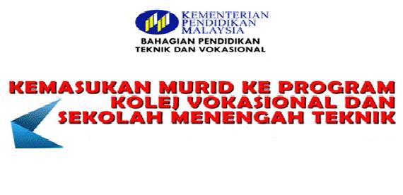 Permohonan kemasukan Kolej Vokasional dan Sekolah Menengah Teknik di Malaysia