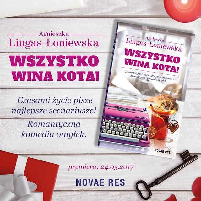 Wszystko wina kota – Agnieszka Lingas-Łoniewska. Zapowiedź