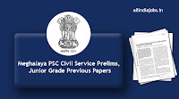 Meghalaya PSC Civil Service Prelims Previous Papers