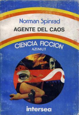 Agentes Del Caos – Norman Spinrad