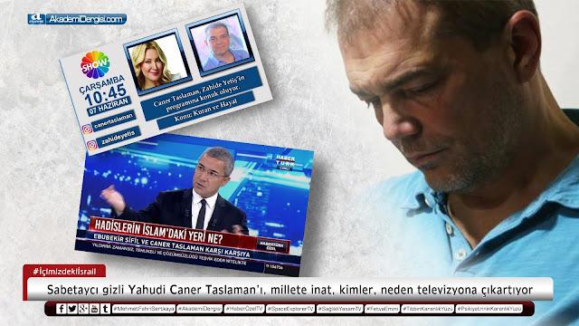 caner taslaman, okan kaan bayülgen, haber türk, show tv, turgay ciner, akademi dergisi, Mehmet Fahri Sertkaya, sabetayistler, kimdir, gerçek yüzü,