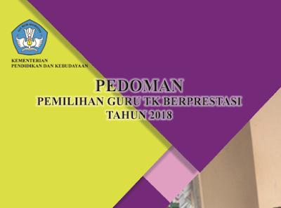 Mekanisme Penyelenggaraan Guru TK Berprestasi 2018
