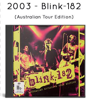 2003 - Blink-182 (Australian Tour Edition)