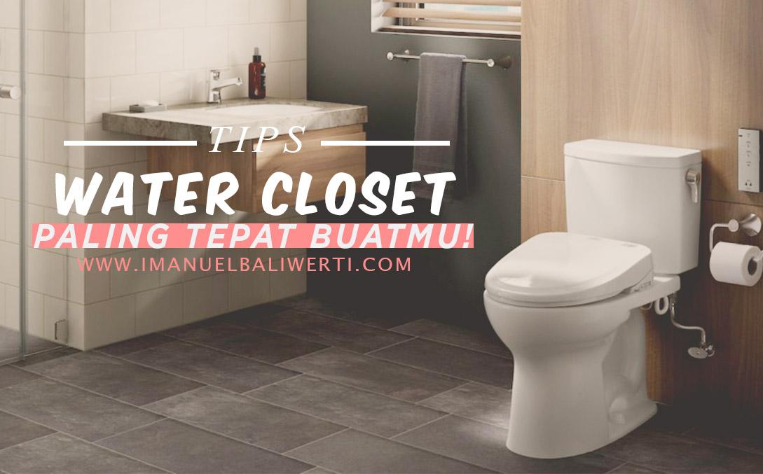 tips memilih kloset kamar mandi