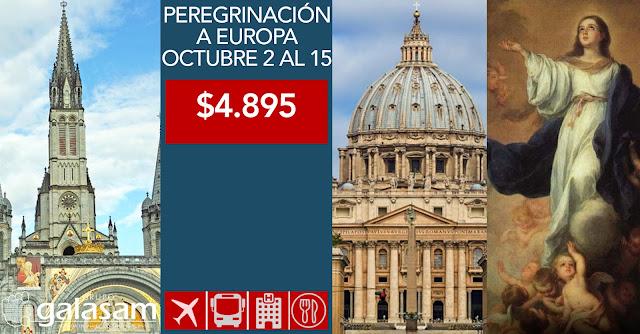 PEREGRINACIÓN A SANTUARIOS MARIANOS DE EUROPA OCTUBRE 2 AL 15