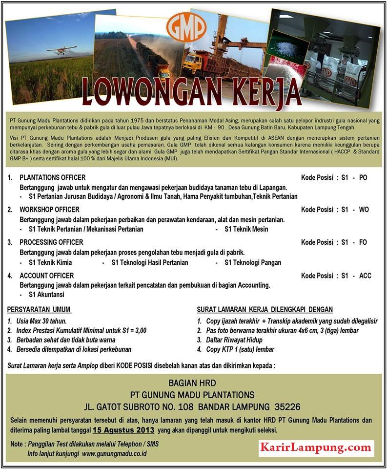 Lowongan Kerja Terbaru PT. Gunung Madu Plantations Lampung 2013