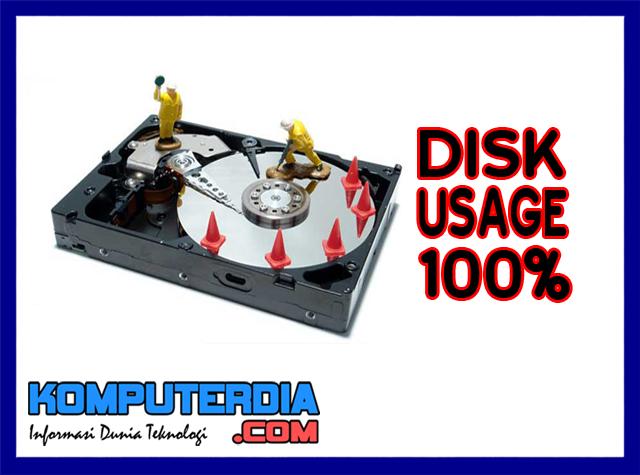 Cara mengatasi disk usage (pemakaian disk) 100% pada windows 7, 8, 10