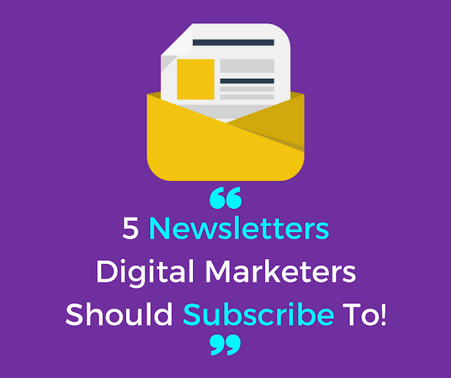5-newsletters-digital-marketers-should-subscribe-to
