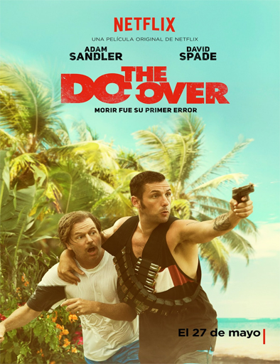Ver The Do-Over (2016) Online