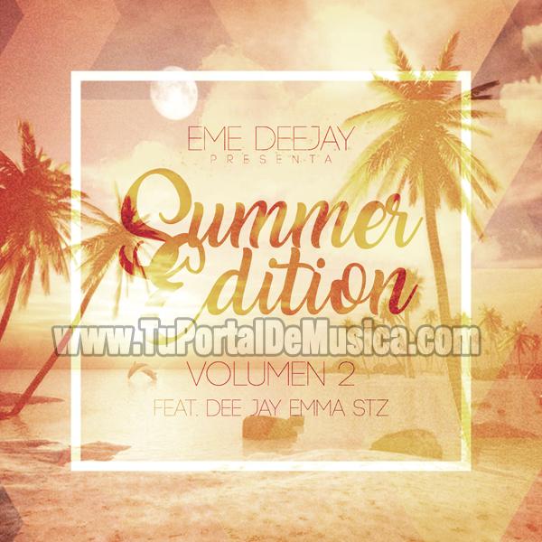 Eme DeeJay Ft. DeeJay Emma Stz Summer Edition 2 (2017)