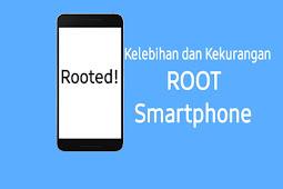 Kelebihan dan Kekurangan Root Pada Smartphone - Tips