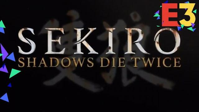 الإعلان رسميا عن لعبة Sekiro : Shadows Die Twice من مطوري Bloodborne و Dark Souls
