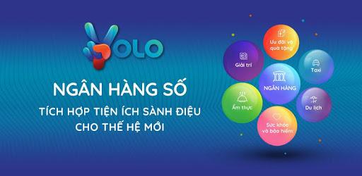 Ứng dụng ngân hàng số yolo thể hiện phong cách trẻ trung năng động của giới trẻ