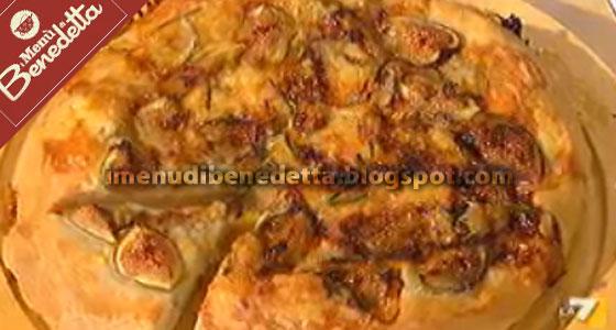 Pizza Fichi E Gorgonzola La Ricetta Di Benedetta Parodi