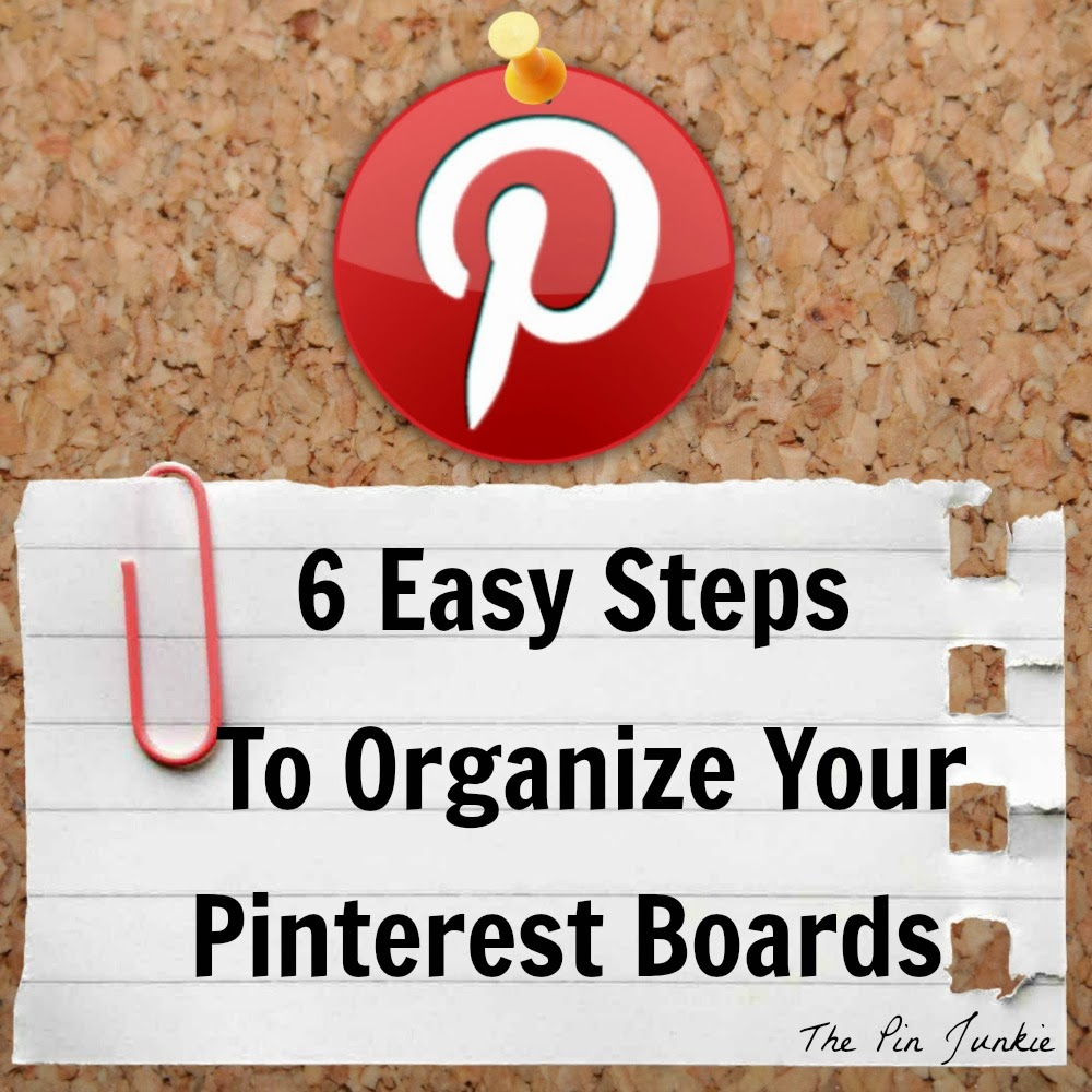 http://www.thepinjunkie.com/2014/01/how-to-keep-your-pinterest-boards.html