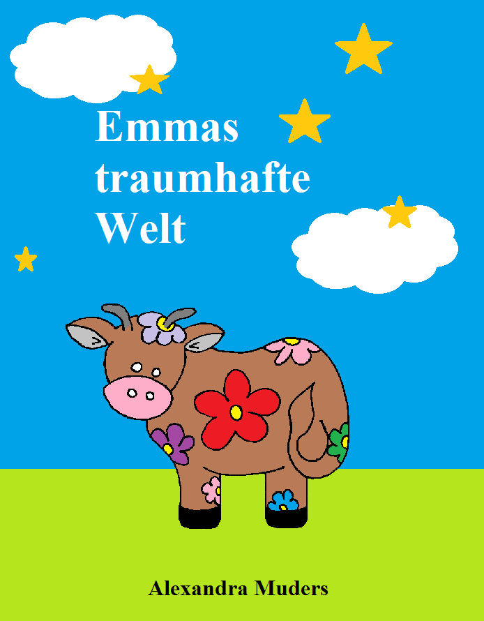 Kinderbuch: Emmas traumhafte Welt