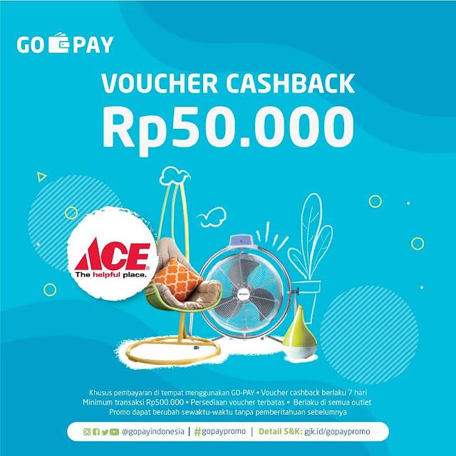 #GOPAY - #Promo Cashback 50K Bayar Pakai GOPAY di Ace Hardware  (s.d 07 Mei 2019)