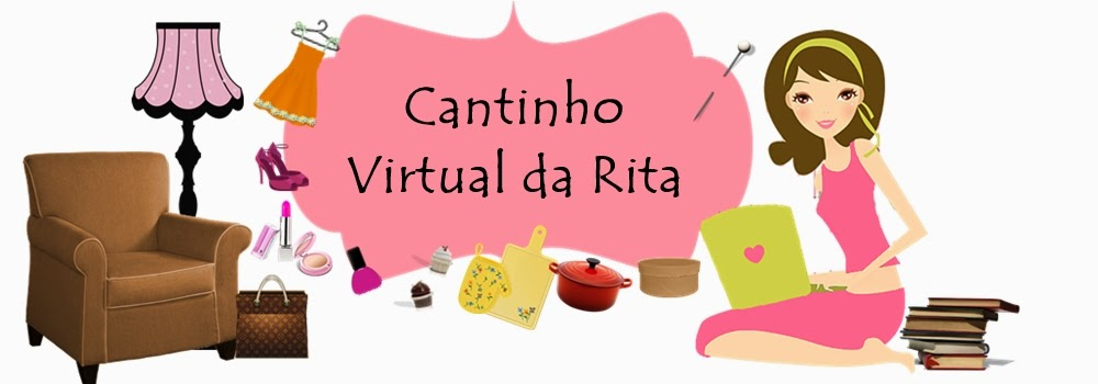 *Cantinho virtual da Rita*