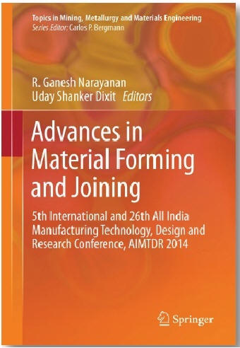 Download Advance In Metal Forming And Joining By R Ganesh Narayan Uday Shanker Dixit Pdf
