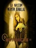 Meryem Benallal Feat Dj Nassim 2018 Entracte