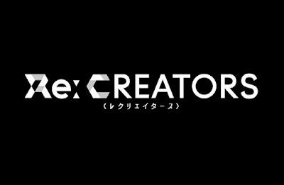 Re:Creators Subtitle Indonesia [Batch]