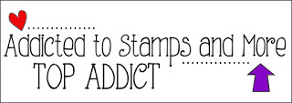 Addicted to Stamps & More! - Top Addict