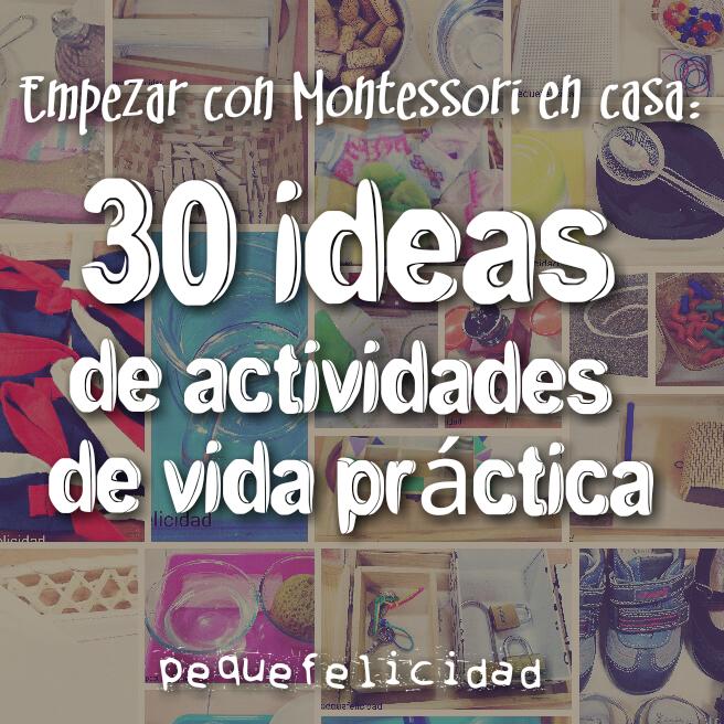 Pequefelicidad Empezar Con Montessori 30 Ideas De Bandejas De Vida